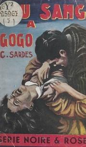 C. Sardes - Du sang à gogo.