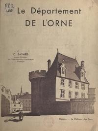 C. Savard et  Mourocq - Le département de l'Orne.