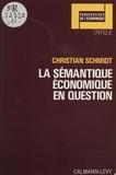 C Schmidt - La Sémantique économique en question.