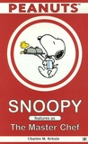 C Schulz - Snoopy Features as The Master Chef.