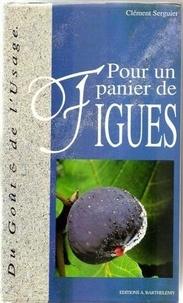 C Serguier - Pour un panier de figues.