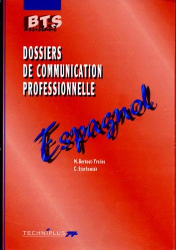 C Stachowiak et M Bertout-Yvanes - Dossiers de communication professionnelle - Espagnol.