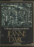 C. T. Allmand et Emmanuel Bourassin - Jeanne d'Arc, une époque, un rayonnement - Colloque d'histoire médiévale, Orléans, octobre 1979.