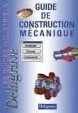 C Teixido et J-C Jouanne - Guide de construction mécanique.