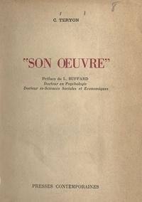 C. Teryon et L. Buffard - Son œuvre.