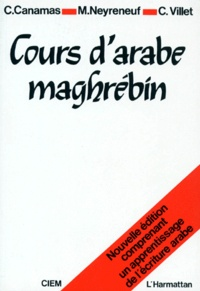 C Villet et Michel Neyreneuf - COURS D'ARABE MAGHREBIN - Livre seul.