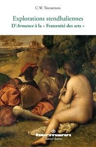 """C-W Thompson - Explorations stendhaliennes - D'Armance à la """"Fraternité des arts""""."""