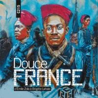 C215 - Douce France - D'Emile Zola à Brigitte Lahaie.