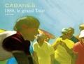 Cabanes - 1989, le grand tour.