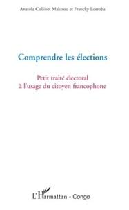 Cabinet Géo-Ecostrapol - Comprendre les élections - Petit traité électoral à l'usage du citoyen francophone.
