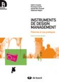 Cabirio Cautela et Francesco Zurlo - Instruments de design management - Théories et cas pratiques.