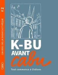 Cabu - Cahier de la duduchotèque - K-BU avant Cabu.