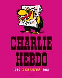 Cabu - Charlie Hebdo - Les Unes 1969-1981.