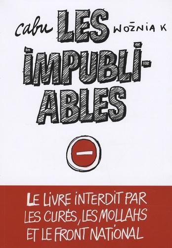 Cabu et  Wozniak - Les impubliables.