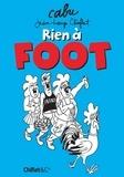Cabu et Jean-Loup Chifflet - Rien à foot.