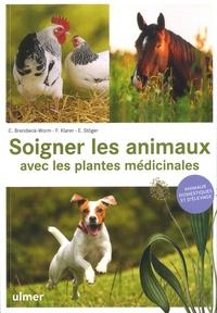 Cäcilia Brendieck-Worm et Franziska Klarer - Soigner les animaux avec les plantes médicinales - Animaux domestiques et d'élevage.