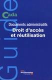 Cada - Documents administratifs - Droit d'accès et réutilisation.
