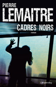 Cadres noirs.
