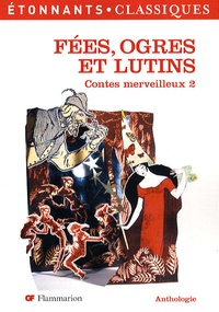 Caecilia Pieri - Contes merveilleux - Tome 2, Fées, ogres et lutins.