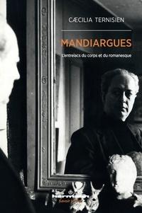Caecilia Ternisien - Mandiargues - L'entrelacs du corps et du romanesque.