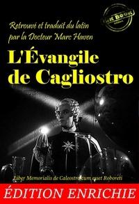 Cagliostro (Joseph Balsamo) et Gérard de Nerval - L'Évangile de Cagliostro - Nouv. éd. corrigée et mise à jour, avec une introduction par le Dr Marc Haven, suivi d'un portrait de Cagliostro par G. de Nerval..