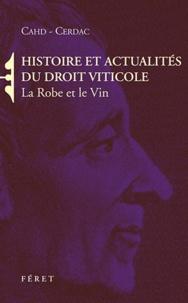 Histoire et actualités du droit viticole - La Robe et le Vin.pdf