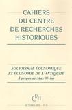 Hinnerk Bruhns et Jean Andreau - Cahiers du CRH N° 34, octobre 2004 : Sociologie économique et économie de l'antiquité - A propos de Max Weber.