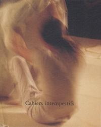 David Tremlett et Eric Chevillard - Cahiers intempestifs N° 18 : Combien de frontières faut-il traverser pour rentrer chez soi ? - Volume 1.