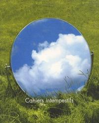 Marie Denis - Cahiers intempestifs N° 21 : On paie mal un maître en ne restant toujours que l'élève - Volume 2.