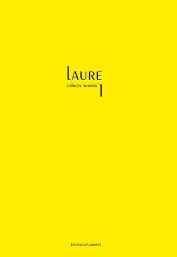 Cahiers Leiris - Cahiers Laure - N°1.