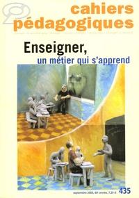 Florence Castincaud et Pierre Madiot - Cahiers pédagogiques N° 435, septembre 20 : Enseigner, un métier qui s'apprend.