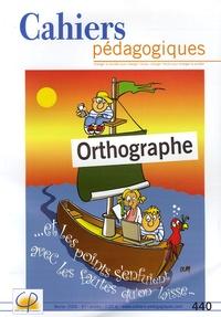 Hélène Eveleigh - Cahiers pédagogiques N° 440, Février 2006 : Orthographe.