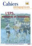 Yves-Félix Montagne - Cahiers pédagogiques N° 441, Mars 2006 : L'EPS, embarras et inventions.
