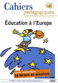 Nicole Tutiaux-Guillon - Cahiers pédagogiques N° 442, Avril 2006 : Education à l'Europe.