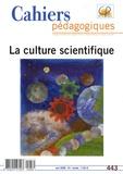 André Giordan - Cahiers pédagogiques N° 443, Mai 2006 : La culture scientifique.