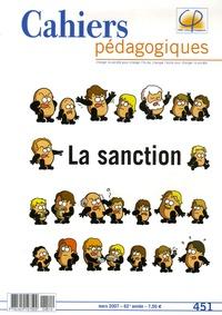 Patrice Bride et Odile Sotinel - Cahiers pédagogiques N° 451, Mars 2007 : La sanction.