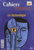 Laurent Douzou et Jean-Michel Zakhartchouk - Cahiers pédagogiques N° 455, Septembre 20 : La technologie.