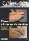 Sandrine Bortolon et Hervé Benoit - Cahiers pédagogiques N° 459, Janvier 2008 : L'école à l'épreuve du handicap.