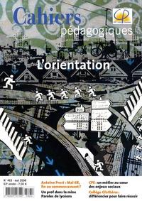 Jean-Marie Quiesse - Cahiers pédagogiques N° 463 : L'Orientation.