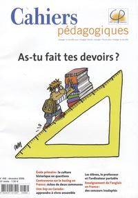Anouk Pantanella - Cahiers pédagogiques N° 468, Décembre 200 : As-tu fait tes devoirs ?.