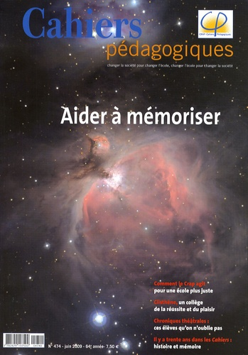 Florence Castincaud - Cahiers pédagogiques N° 474, Juin 2009 : Aider à mémoriser.