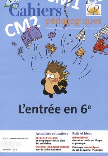 Patrice Bride et Nicolas Priou - Cahiers pédagogiques N° 475, Septembre-Oc : L'entrée en 6e.