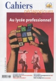 Sabine Coste - Cahiers pédagogiques N° 484, novembre 201 : Au lycée professionnel.