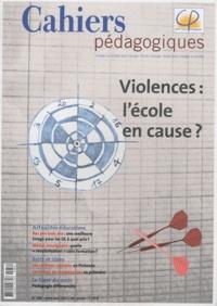 Bruno Robbes et Patrice Bride - Cahiers pédagogiques N° 488, Mars-avril 2 : Violences : l'école en cause ?.