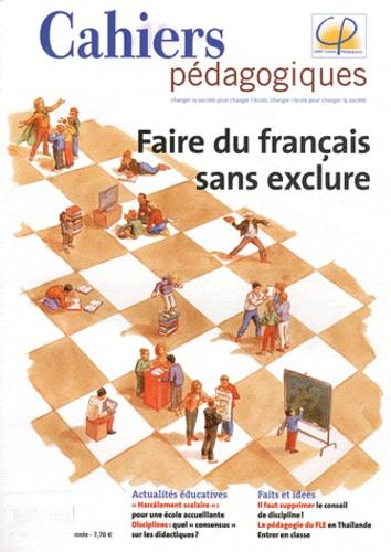 Nathalie Bineau et Agnès Berthe - Cahiers pédagogiques N° 489, Mai 2011 : Faire du français sans exclure.