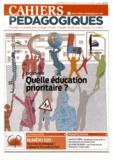 François-Régis Guillaume et Françoise Lorcerie - Cahiers pédagogiques N° 499, Septembre-oc : Quelle éducation prioritaire ?.