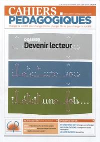 Jacques Crinon - Cahiers pédagogiques N° 516, novembre 201 : Devenir lecteur.