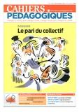 Nicole Priou - Cahiers pédagogiques N° 524, novembre 201 : Le pari du collectif.