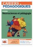 Nicole Bouin et Jean-Michel Zakhartchouk - Cahiers pédagogiques N° 527, février 2016 : Neurosciences et pédagogie.