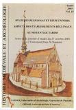Panayota Volti - Histoire médiévale et archéologie N° 15/2003 : Mulieres religiosae et leur univers - Aspects des établissements béguinaux au Moyen Age tardif.